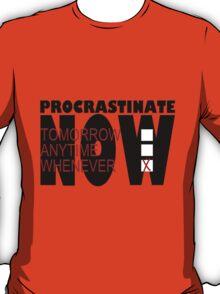 Procrastinate on White T-Shirt