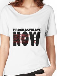 Procrastinate on White Women's Relaxed Fit T-Shirt