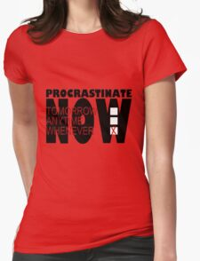 Procrastinate on White Womens Fitted T-Shirt