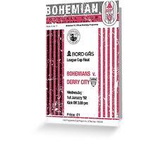 Bohemians vs Derry City Retro Match Programme Greeting Card