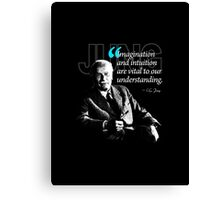 A Quote from Carl Gustav Jung Quote #36 of 50 available Canvas Print