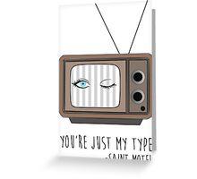 Saint Motel - My Type Greeting Card