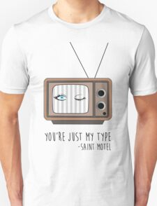 Saint Motel - My Type Unisex T-Shirt