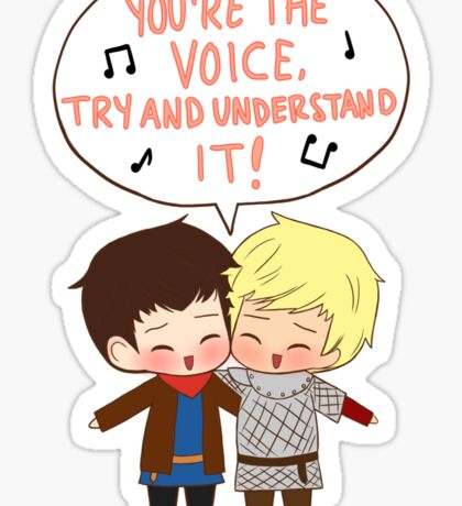 You're the Voice Try and Understand It! Sticker