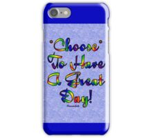 Choose to be Happy ☺ iPhone Case/Skin