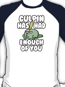 Gulpin is Judging You  T-Shirt