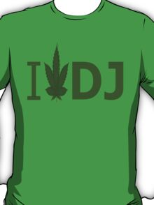 I Love DJ T-Shirt