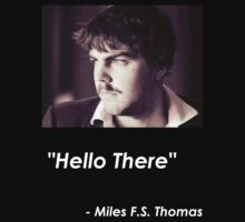 "Miles F.S. Thomas - ""Hello There"" by Timothy Roberts"