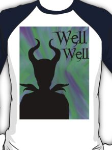 """Well Well"" Maleficent Merchandise T-Shirt"