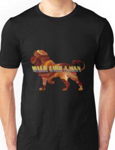 Walk Like A Man Unisex T-Shirt