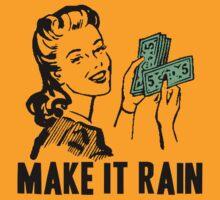 MAKE IT RAIN by IMPACTEES