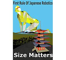 First Rule Of Japanese Robotics Size Matters Photographic Print