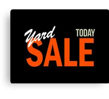 Yard Sale Today Canvas Print