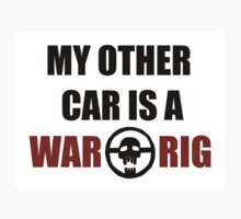 My Other Car is a War Rig bumper sticker - White by nogoodverybad