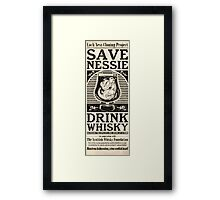 Save Nessie, Drink Whisky! Framed Print