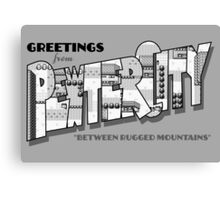 Greetings from Pewter City Canvas Print