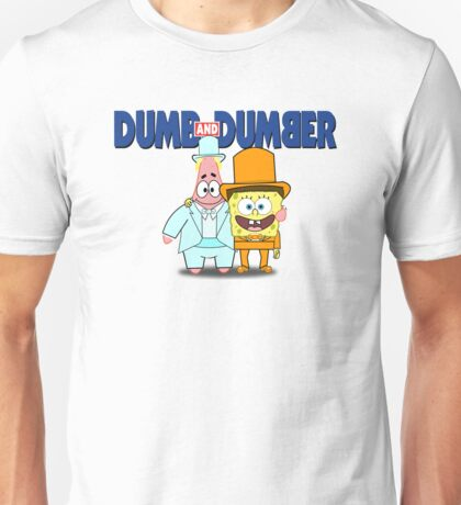 Dumb and Dumber Unisex T-Shirt