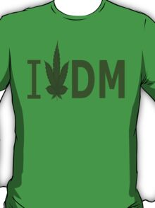 I Love DM T-Shirt