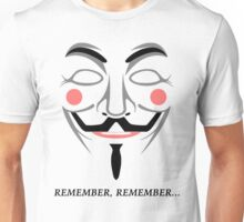 Remember remember Unisex T-Shirt