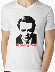 Be seeing you! Mens V-Neck T-Shirt