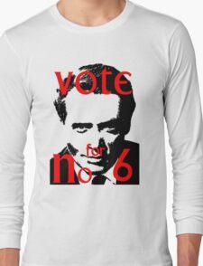 Vote #6 Long Sleeve T-Shirt