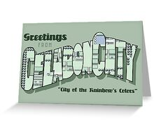 Greetings from Celadon City Greeting Card