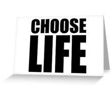CHOOSE LIFE - WHAM! Greeting Card