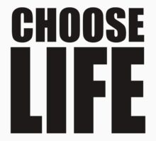CHOOSE LIFE - WHAM! by welikestuff