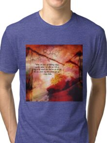 When One Door Of Happiness Closes Tri-blend T-Shirt