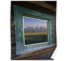 Tetons and Window Poster