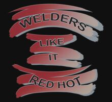 For the Welder in the Family by Corri Gryting Gutzman