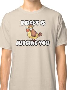 Pidgey is Judging You Classic T-Shirt