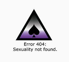 Error 404: Sexuality Not Found Unisex T-Shirt