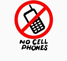 No Cell Phones Unisex T-Shirt
