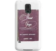 About Yoga, The Complete Philosophy by Harvey Day Samsung Galaxy Case/Skin