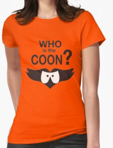Who is the Coon? Womens Fitted T-Shirt