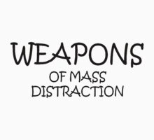 Weapons of Mass Distraction Kids Clothes
