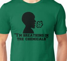 I'm Breathing In The Chemicals, Radioactive Design Unisex T-Shirt