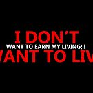 I Don't Want To Live by Omar Dakhane