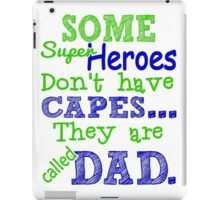 Superheroes Without Cape iPad Case/Skin