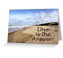 Someone to Love Is the Answer Greeting Card