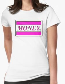 money - funky, cash, humor T-Shirt