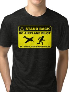 RC Airplane Pilot - Stand Back Tri-blend T-Shirt