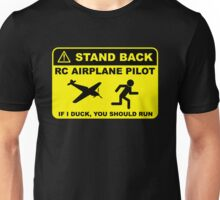 RC Airplane Pilot - Stand Back Unisex T-Shirt