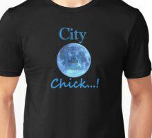 City Chick Unisex T-Shirt