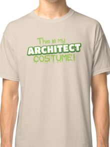 This is my Architect costume (for Halloween) Classic T-Shirt