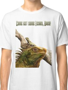 Come get some Lizard, Baby T-Shirt Classic T-Shirt