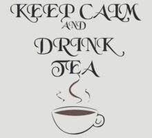 Keep Calm and Drink Tea by steelwingakira