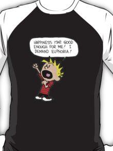 calvin demands euphoria T-Shirt
