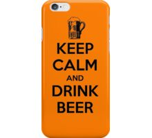 Keep Calm and Drink Beer iPhone Case/Skin
